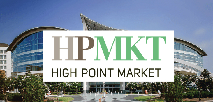 ALL YOU NEED TO KNOW ABOUT HIGH POINT MARKET High Point Market ALL YOU NEED TO KNOW ABOUT HIGH POINT MARKET ALL YOU NEED TO KNOW ABOUT HIGH POINT MARKET FEAT