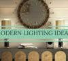 Modern Lighting Ideas_ All Time Modern Lighting Designs!