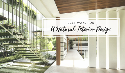 natural interior design Best Ways For A Natural Interior Design capa A Natural Interior Design