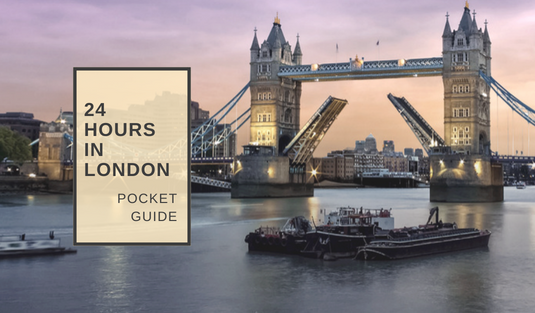what to do in london 24 Hour Pocket Guide: What To Do In London? CAPA