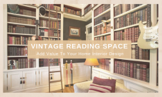 home interior design Add Value To Your Home Interior Design: Create A Vintage Reading Space capa 2 1 234x141