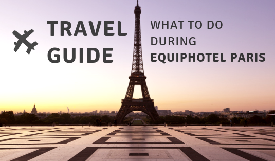 EquipHotel Paris Travel Guide: What To Do In The City During EquipHotel Paris capa 16
