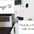 7 Ways dream home office 7 Ways To Make Your Dream Home Office Work For You 7 Ways 120x120