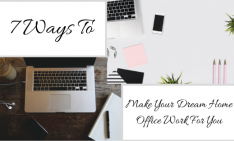 7 Ways dream home office 7 Ways To Make Your Dream Home Office Work For You 7 Ways 234x141