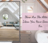 These Are The Attic Design Ideas attic design ideas These Are The Attic Design Ideas You Have Been Looking For These Are The Attic Design Ideas 100x90