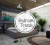 bedroom trends Get Comfortable And Check These 6 Bedroom Trends For 2019 Get Comfortable And Check These 6 Bedroom Trends For 2019 100x90