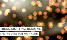Lighting Designs We Believe That These Lighting Designs Are The Ones For Your Home We Believe That These Lighting Designs Are The Ones For Your Home 8 234x141