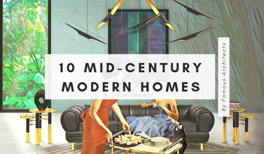 mid-century modern homes Your New Favorites: 10 Mid-Century Modern Homes by Renowned Architects Your New Favorites 10 Mid Century Modern Homes by Renowned Architects 21