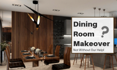 Doing A Dining Room Makeover Not Without Our Help dining room makeover Doing A Dining Room Makeover? Not Without Our Help! Doing A Dining Room Makeover Not Without Our Help 234x141