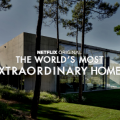 "Netflix Shows You ""The Most Extraordinary Homes"" Around The World 8"