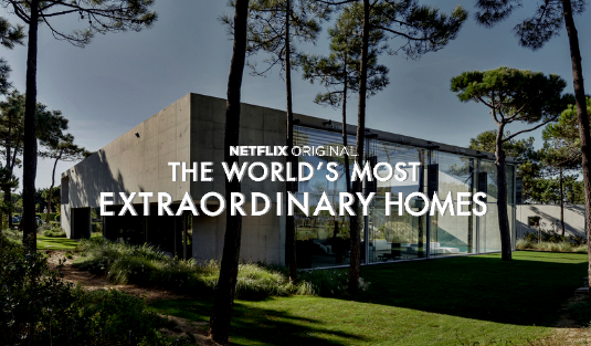 "Netflix Shows You ""The Most Extraordinary Homes"" Around The World 8 netflix shows Netflix Shows You ""The Most Extraordinary Homes"" Around The World Netflix Shows You    The Most Extraordinary Homes    Around The World 8"