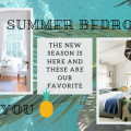 The New Season Is Here And These Are Our Favorite Summer Bedrooms 8 summer bedrooms The New Season Is Here And These Are Our Favorite Summer Bedrooms The New Season Is Here And These Are Our Favorite Summer Bedrooms 8 120x120