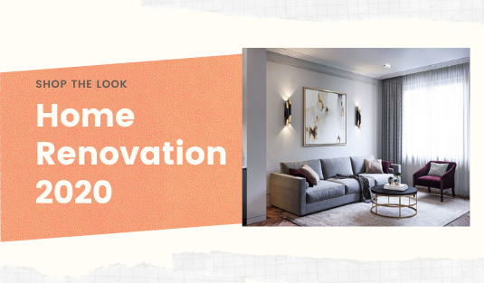 Shop The Look: Home Renovation 2020 shop the look Shop The Look: Home Renovation 2020 Shop The Look  Home Renovation 2020